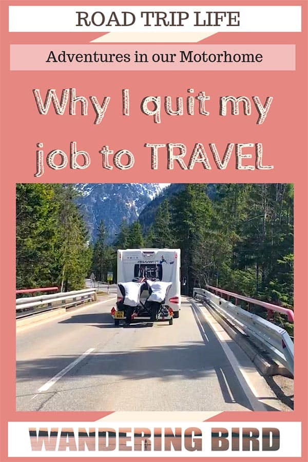 The story of how our entire life changed in a year- and we ended up travelling in a motorhome around Europe! I even quit my job! #roadtrip #travel #life #hacks #tips #motorhome #lifestyle #quitjob