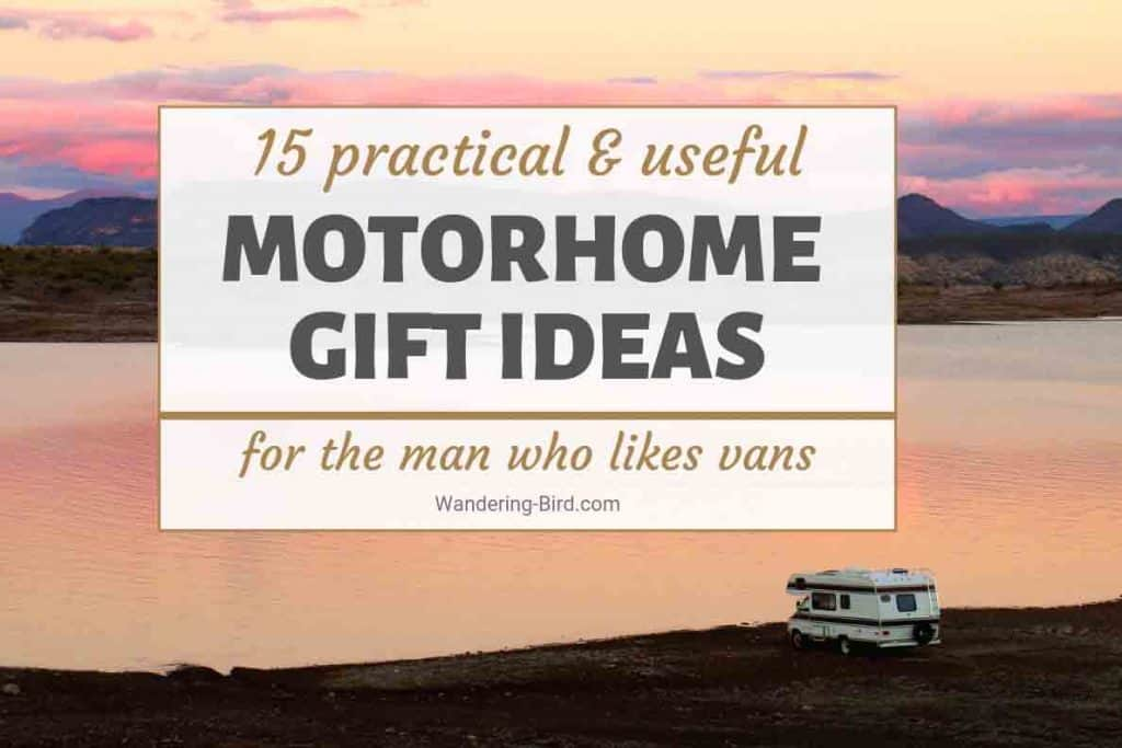 Motorhome Gift Ideas for him- perfect camper van presents for men.