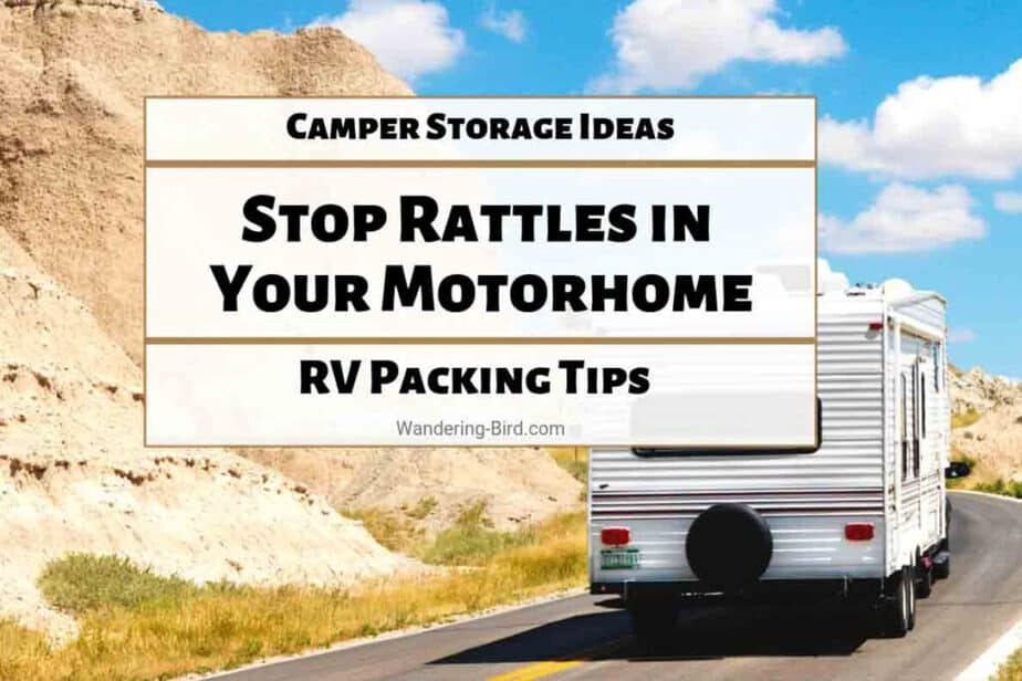 Camper Storage Ideas- Stop rattles in motorhome & RV