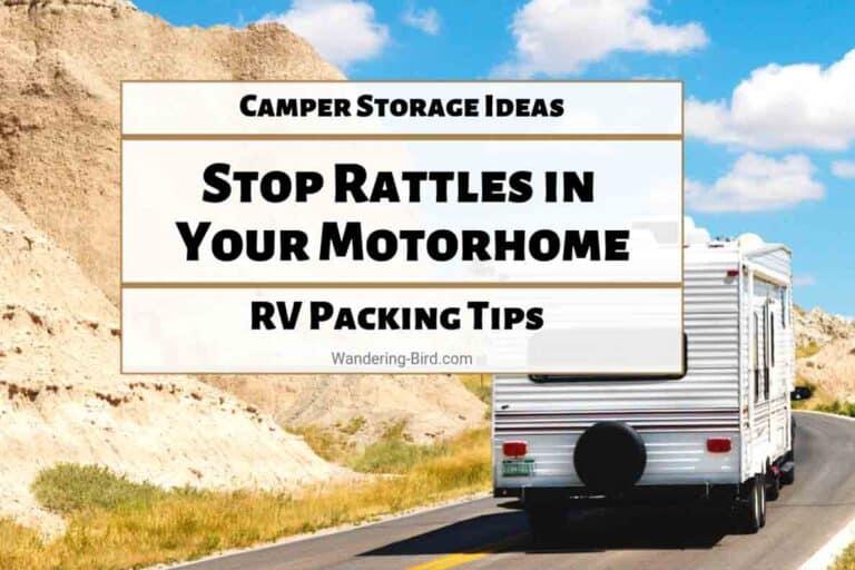 Camper Storage Ideas- Stop rattles in motorhome & RV