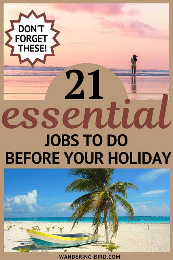 21 essential things to do before your vacation. Don't forget to do these!! #travellingtips #travelhacks #thingstodo