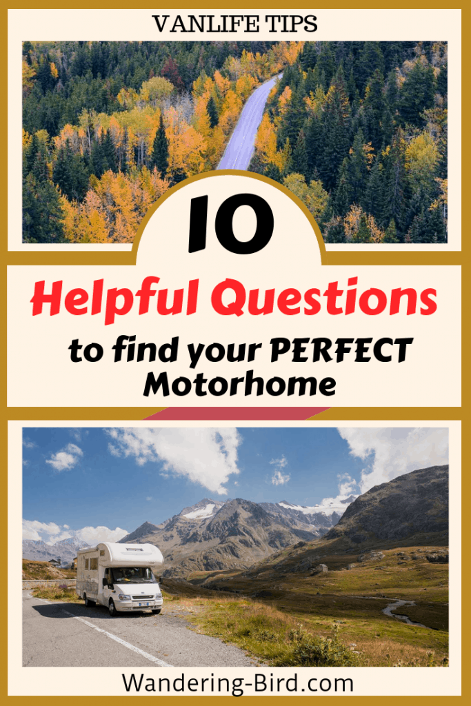 Looking to buy a motorhome or campervan? Here are 10 questions to help you find the PERFECT one for you. #motorhome #rvliving #advice
