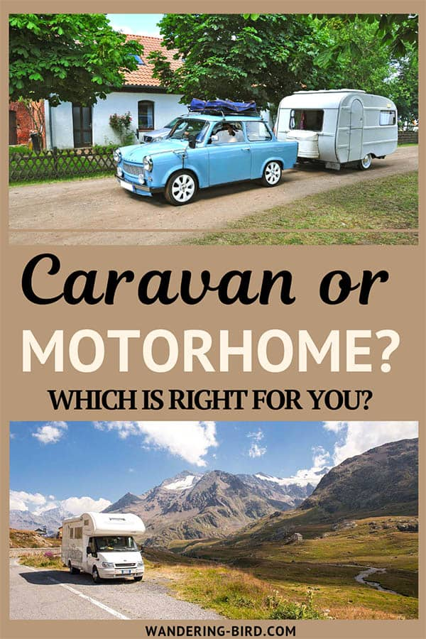 Caravan or Motorhome- which is best for you? This great post will help you decide so you can start planning your road trips! #caravantouring #caravanroadtrips #caravantips #caravantravel