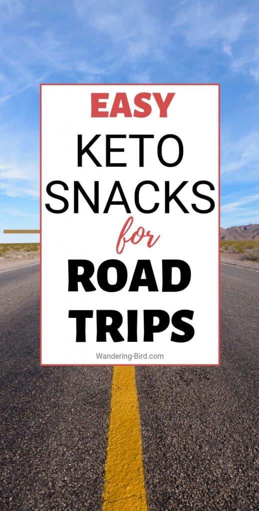 Easy & Healthy Keto Snacks for road trips