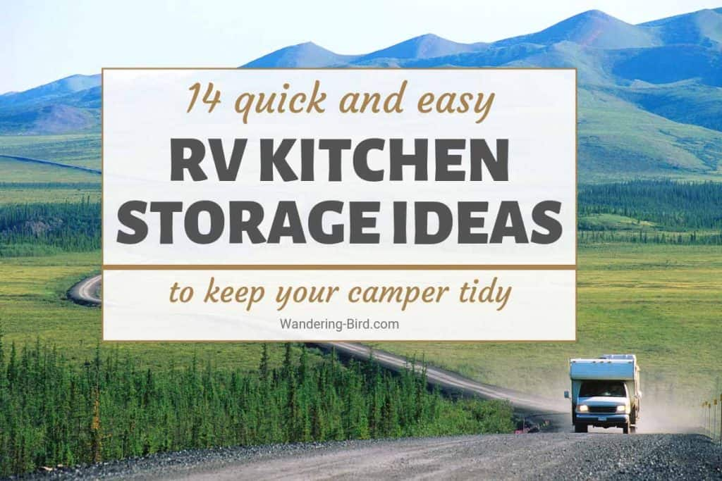 RV Kitchen storage ideas and organization