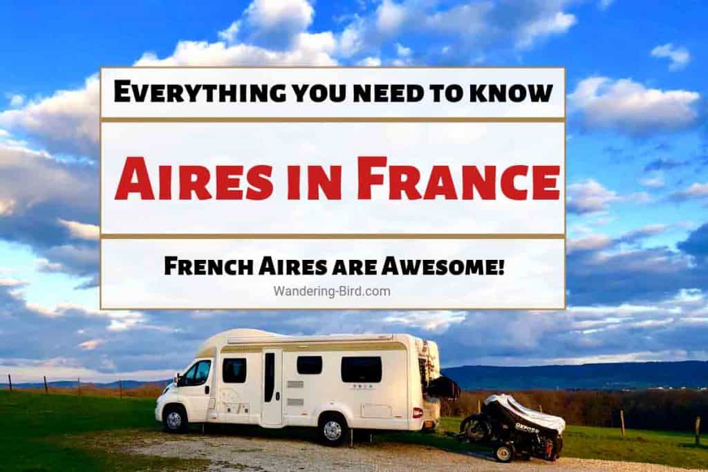French Aires- guide to motorhome overnight parking and free aires in France