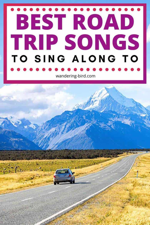 Best Road Trip songs (to sing along ...