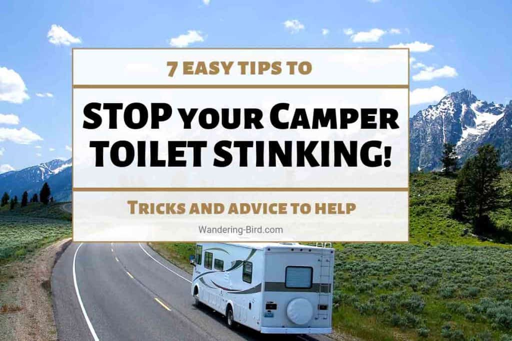 7 easy tips to help your Camper & RV bathroom smell AMAZING!