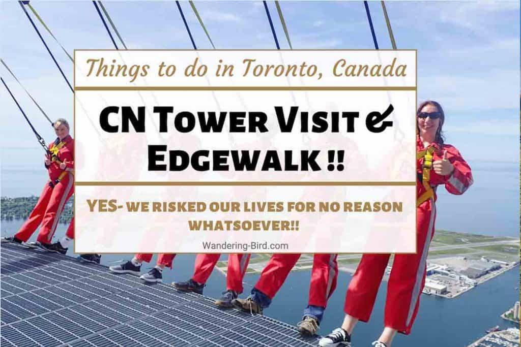 CN Tower Edgewalk Review