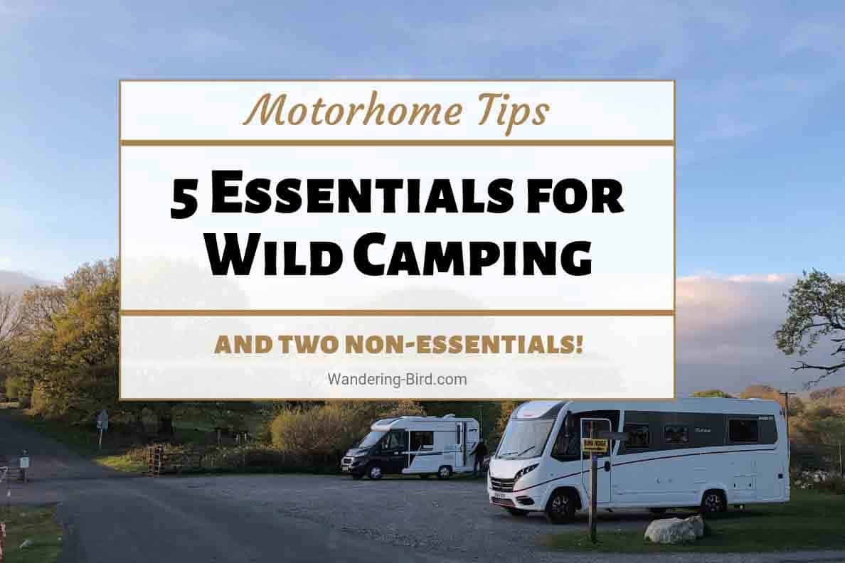 Motorhome and RV wild camping tips and checks