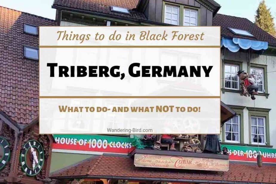 What to do in Triberg Germany- Things to do in the Black Forest