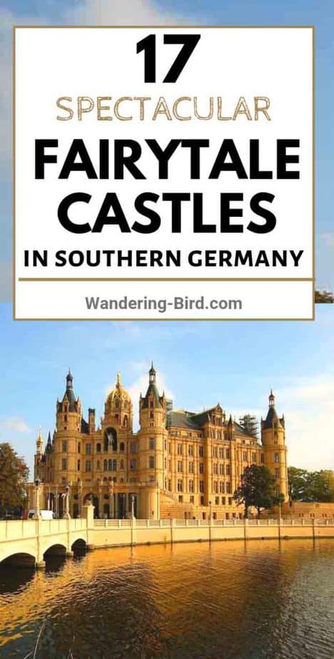 Looking for the best fairytale castles in Germany? Here are 17 SPECTACULAR castles in Southern Germany, with MAP and itinerary for your to plan your visit to them all. Visit Castles in the Black Forest, Neuschwanstein, Hohenzollern and more! #castles #germany #fairytale