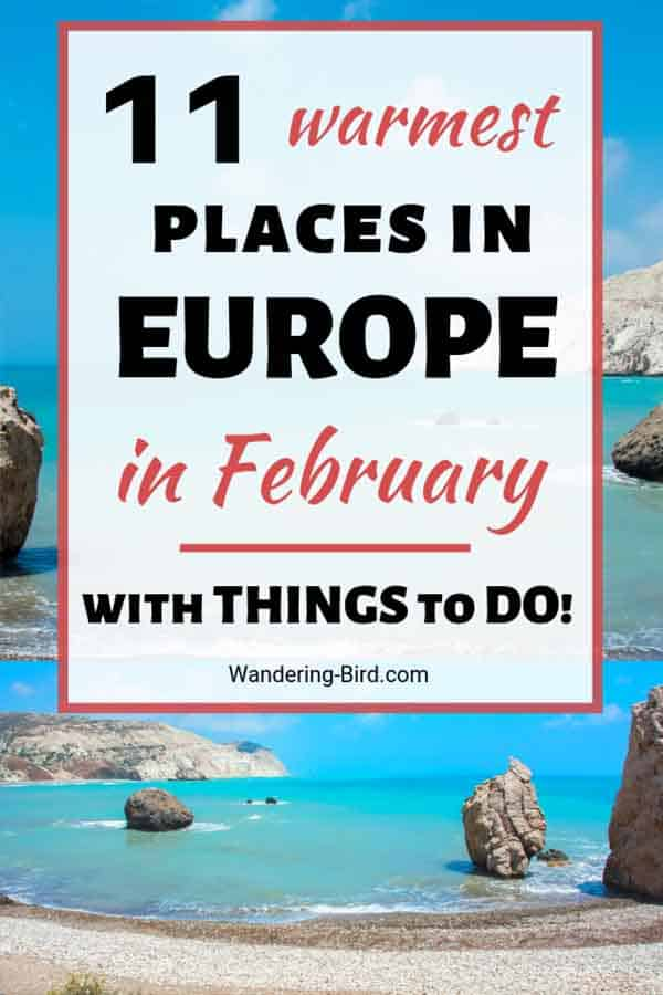 Looking for Europe Travel Destinations in Winter? Need Winter sunshine in February? These Bucket List destinations are the perfect February winter break - cheap, accessible and warm in January, February and March! Europe Travel Destinations | Europe travel in February | Places to visit in Europe in February | Winter Europe Travel | Europe travel tips | Cheap Europe travel ideas