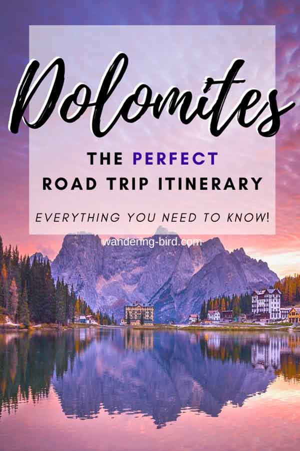 The PERFECT Dolomites road trip- everything you need to know to plan a Dolomites itinerary, including route planner, maps, italy travel tips, things to do in the Dolomites and more