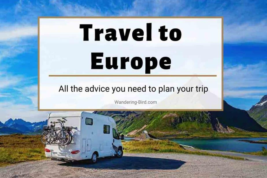 Motorhome Travel to Europe tips