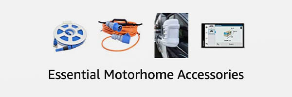 Essential motorhome accessories for motorhome and campervan travel