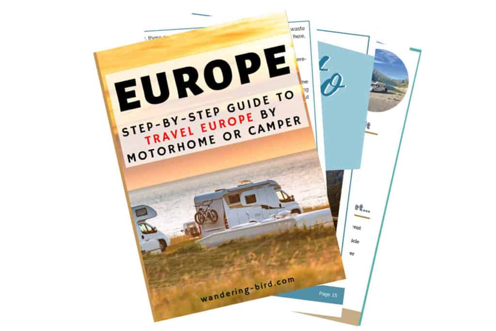 Complete Motorhome Guide to Europe- 90+ pages of helpful, practical advice to take your motorhome or campervan to Europe.