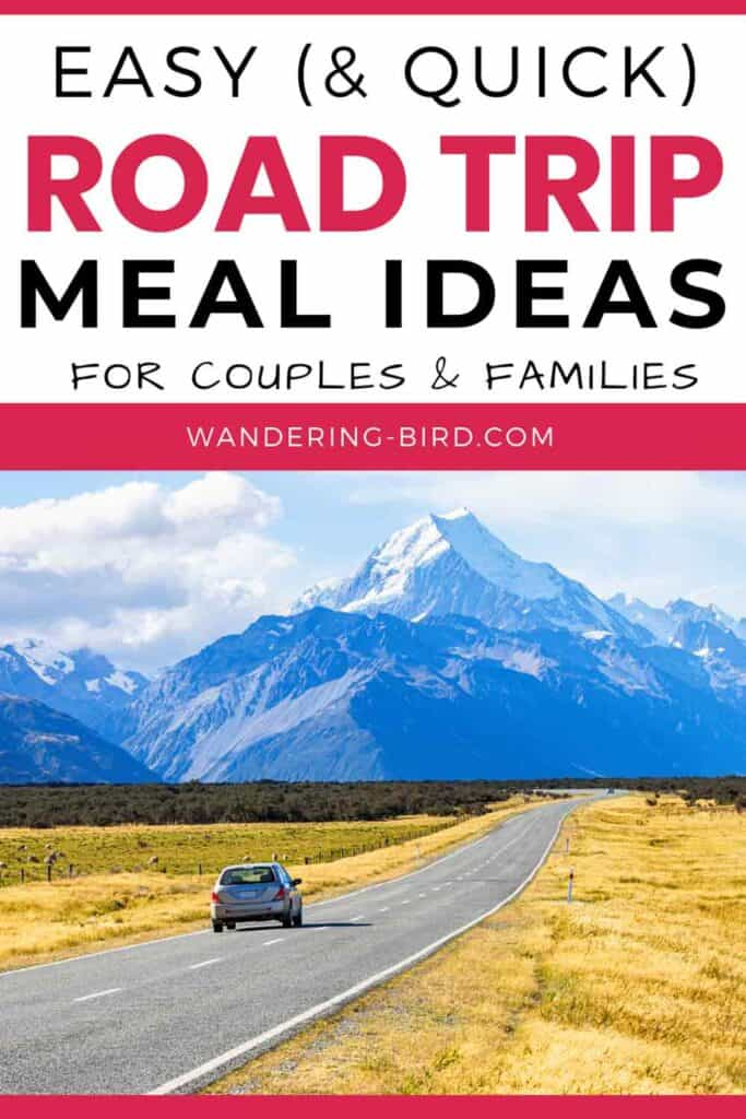 Road Trip meals- quick and easy road trip meal ideas to pack and prep for adults, couples & families.