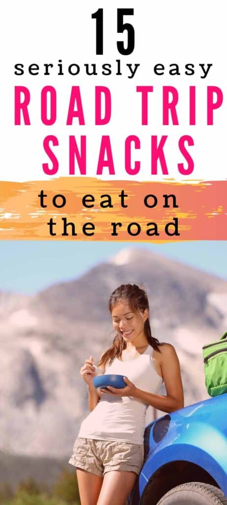 15 quick and healthy road trip snacks to eat on the road