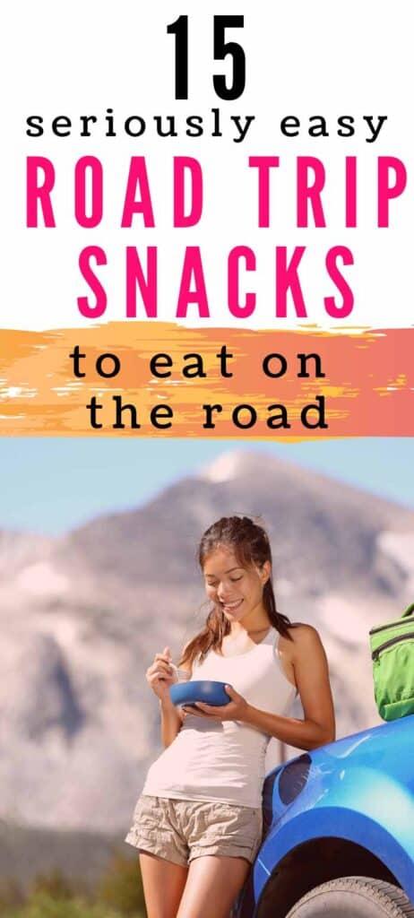 15 collations rapides et saines pour un road trip à manger sur la route