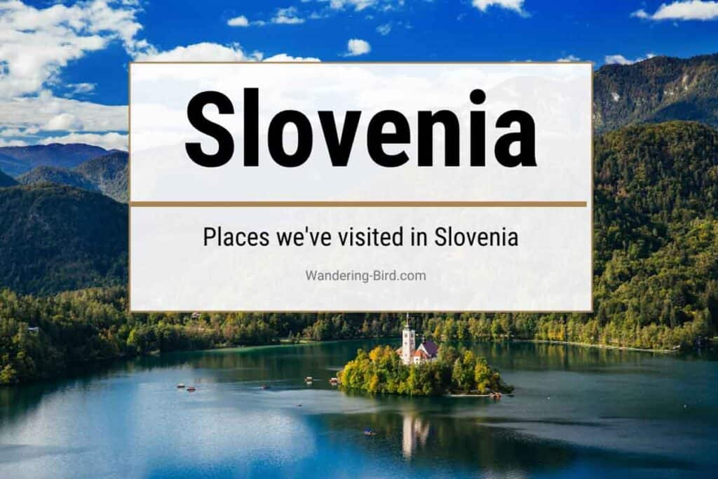 Slovenia road trip & motorhome travel guide