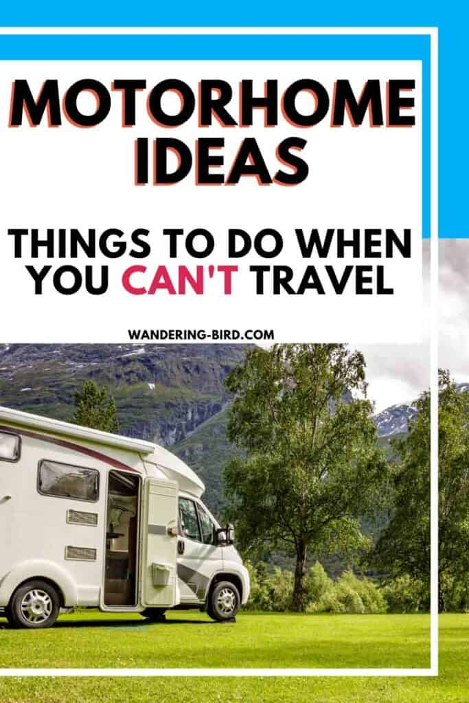 Motorhome ideas and hacks for camper storage, RV organisation and other jobs to do on a motorhome when you can't travel.