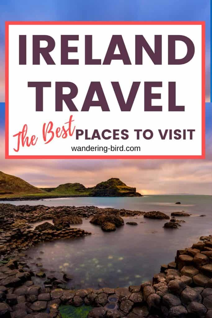 Ireland Travel- the BEST places to visit on an Irish road trip