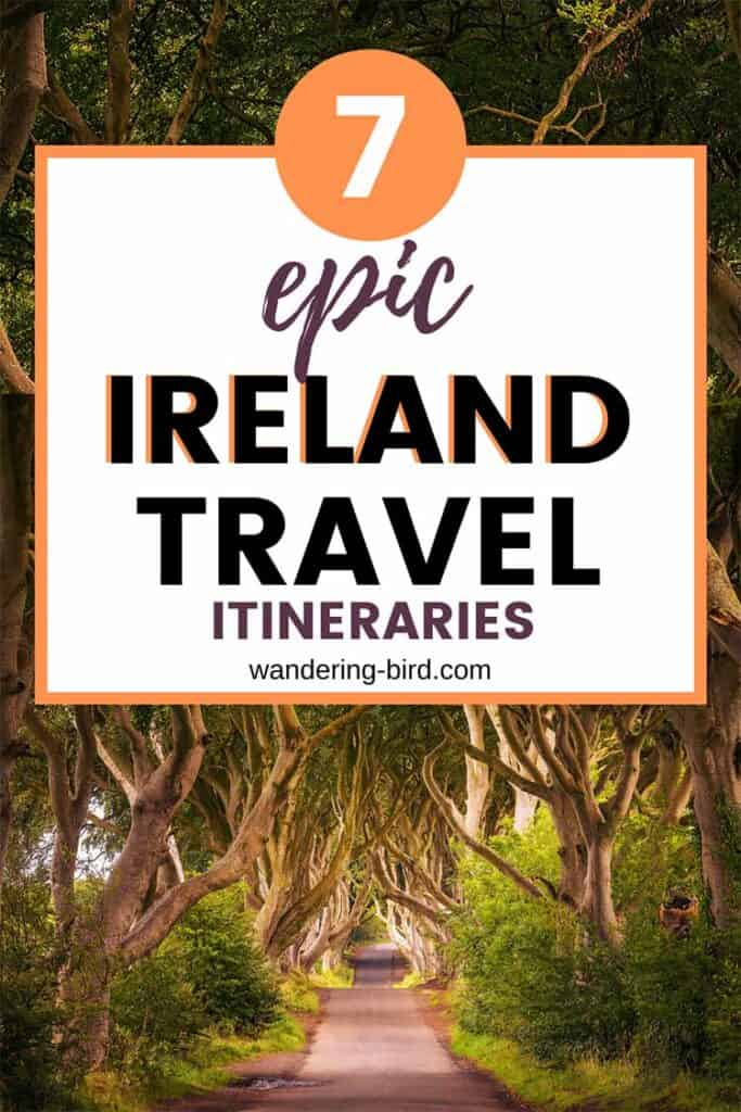 Ireland Travel and Road trip itineraries. 7 incredible Irish road trip ideas
