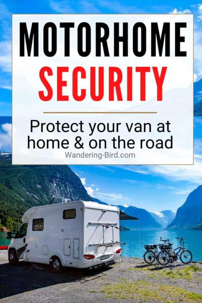 Motorhome Security- protect your camper from theft at home & on the road!