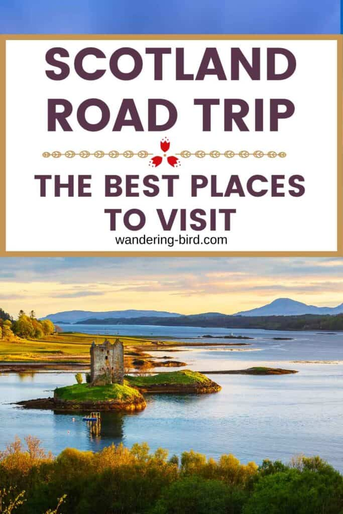 Scotland best places to visit- road trip and scenic driving routes for self-tours