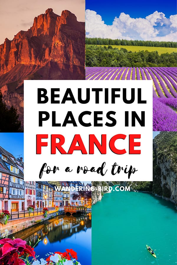 France travel ideas - Beautiful places in France for a road trip
