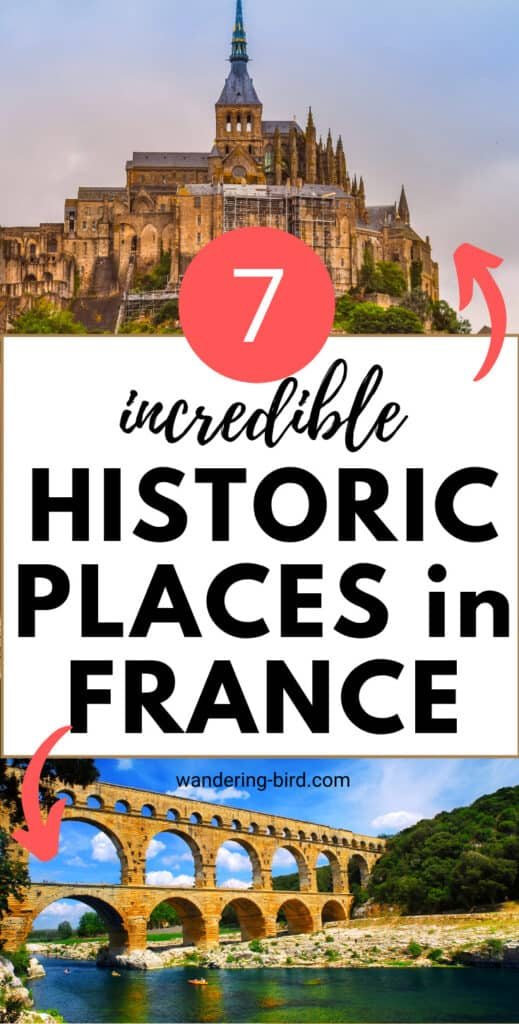 7 incredible Historic Places in France