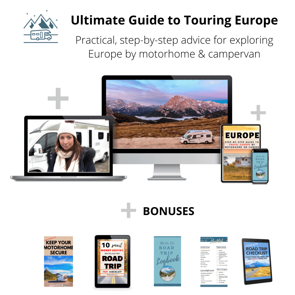 Ultimate Guide to Touring Europe- practical advice for exploring Europe by Motorhome or Campervan