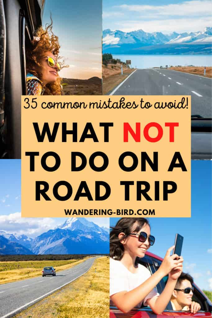 Want to know what to do on a road trip? How about what NOT to do?! Here are 35 common road trip mistakes- and how to avoid them! Make your road trip planning easier immediately.