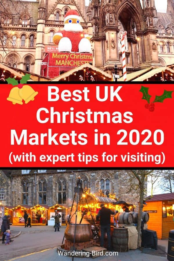 Best UK Christmas Market with expert tips for visiting England, Wales, Scotland and Ireland at Christmas Time