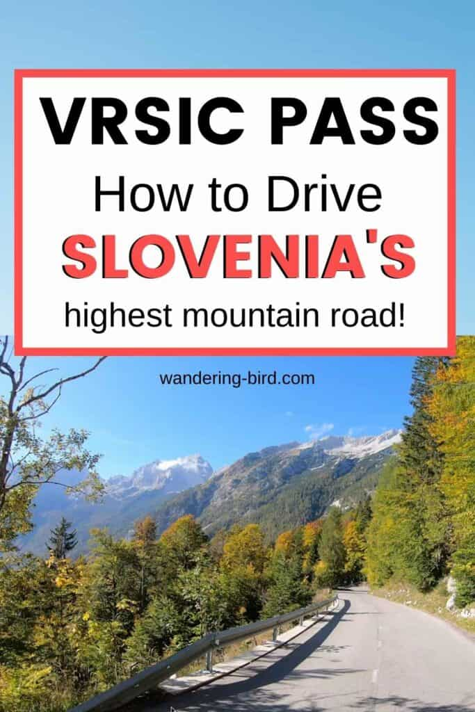 Vrsic Pass- how to drive Slovenia's highest mountain road