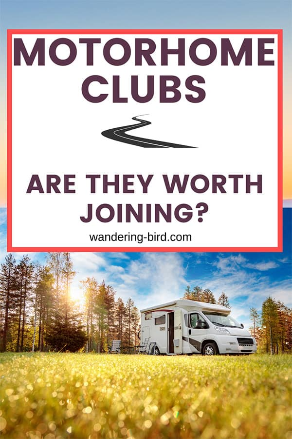 Motorhome clubs- should you join one? Are they worth the money and which one is best to join for motorhome owners?