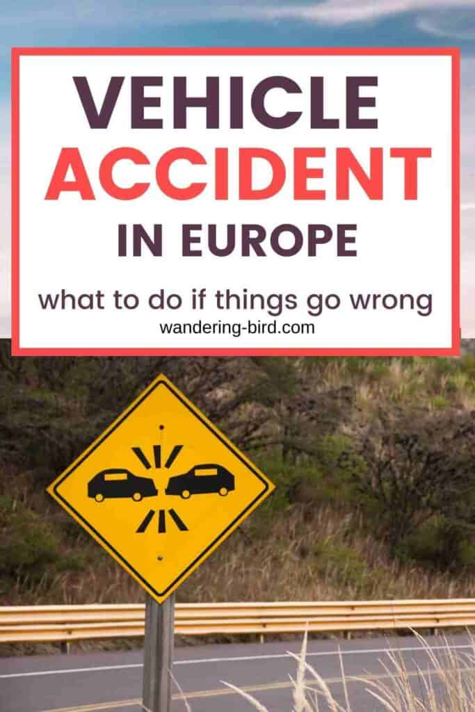 Planning a European road trip? Here's what to do if you have a car crash or road trip accident while driving in Europe. Europe Road Trip tips | European Travel guide