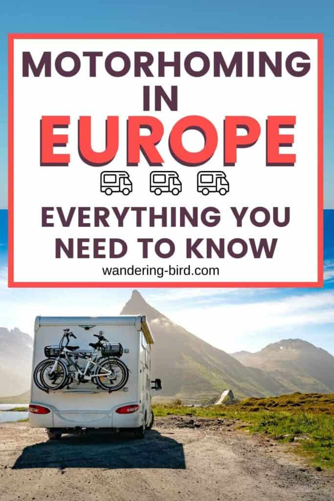 Want to tour Europe in a motorhome or campervan? Feeling a little overwhelmed and not sure where to start? Here's everything you need, from what kit to pack, what paperwork you need to carry, how to prepare your van, European road trip itinerary ideas and tips for life on the road. Don't forget to grab your free 'Europe in a motorhome checklist' below.