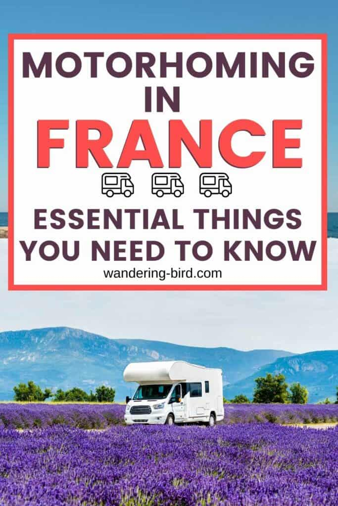 Planning to tour France with a motorhome or campervan? There are some essential things you need to know before your trip, including important paperwork and kit to bring with you. Here's everything you need to know about campervanning or motorhoming in France.