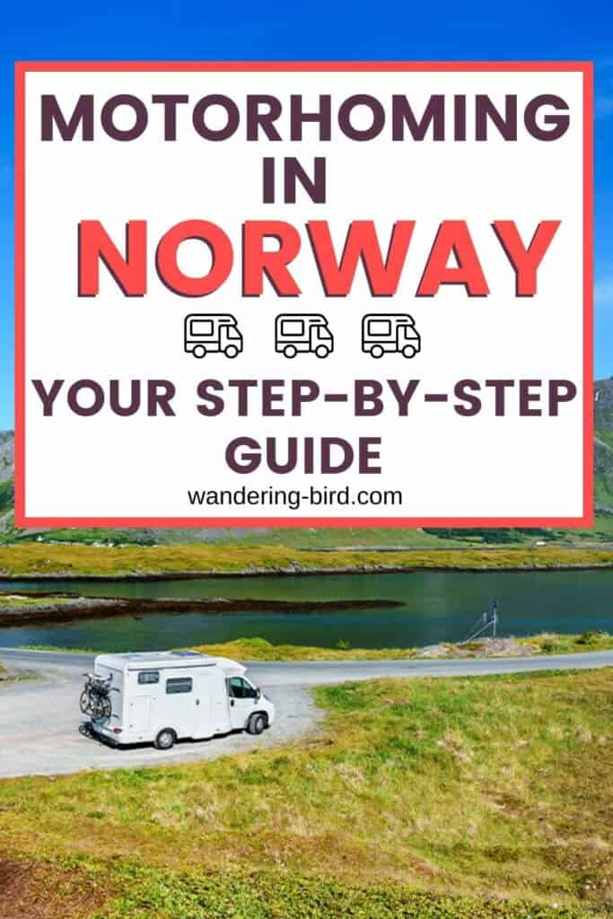 Motorhoming in Norway- everything you need to know to tour Norway with a motorhome or campervan