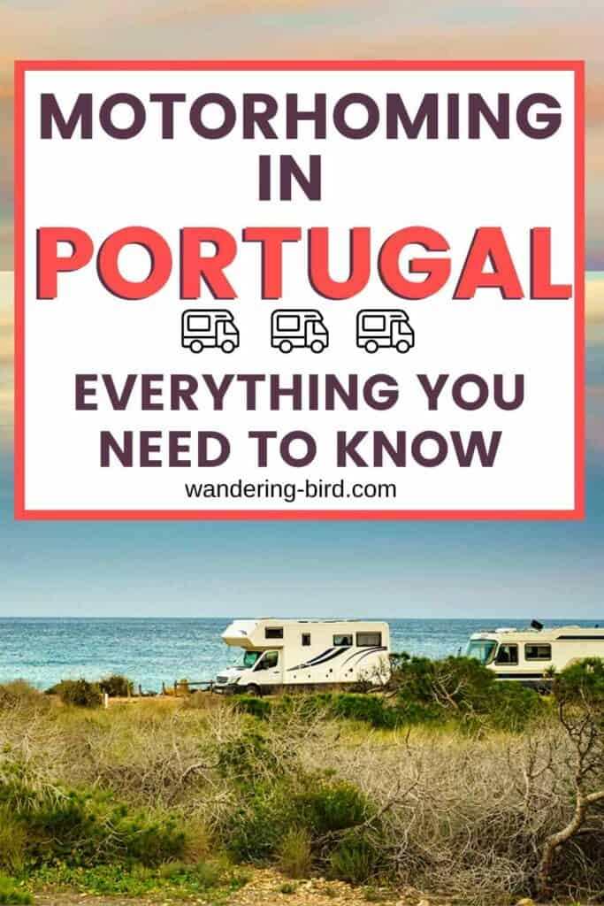 Motorhoming in Portugal- complete guide on how to tour Portugal in a van.