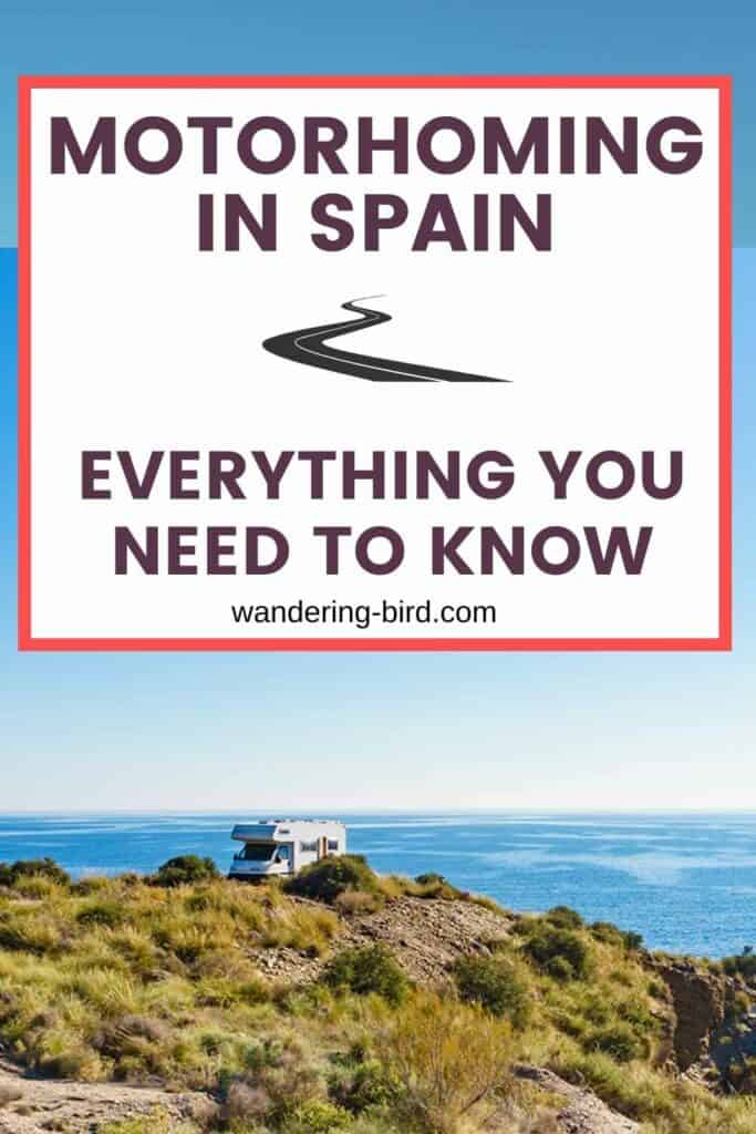 Planning to tour Spain with a motorhome or campervan? There are some essential things you need to know before your trip, including important paperwork and kit to bring with you. Here's everything you need to know about campervanning or motorhoming in Spain.