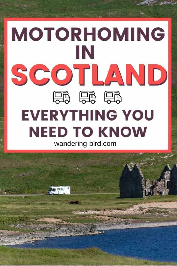 Planning a motorhome or campervan trip to Scotland? Want to know where you can legally park, the rules on wild camping with a motorhome, where you can go and the best places to visit in Scotland with a campervan? Here's everything you need to know to go motorhoming or campervanning in Scotland.