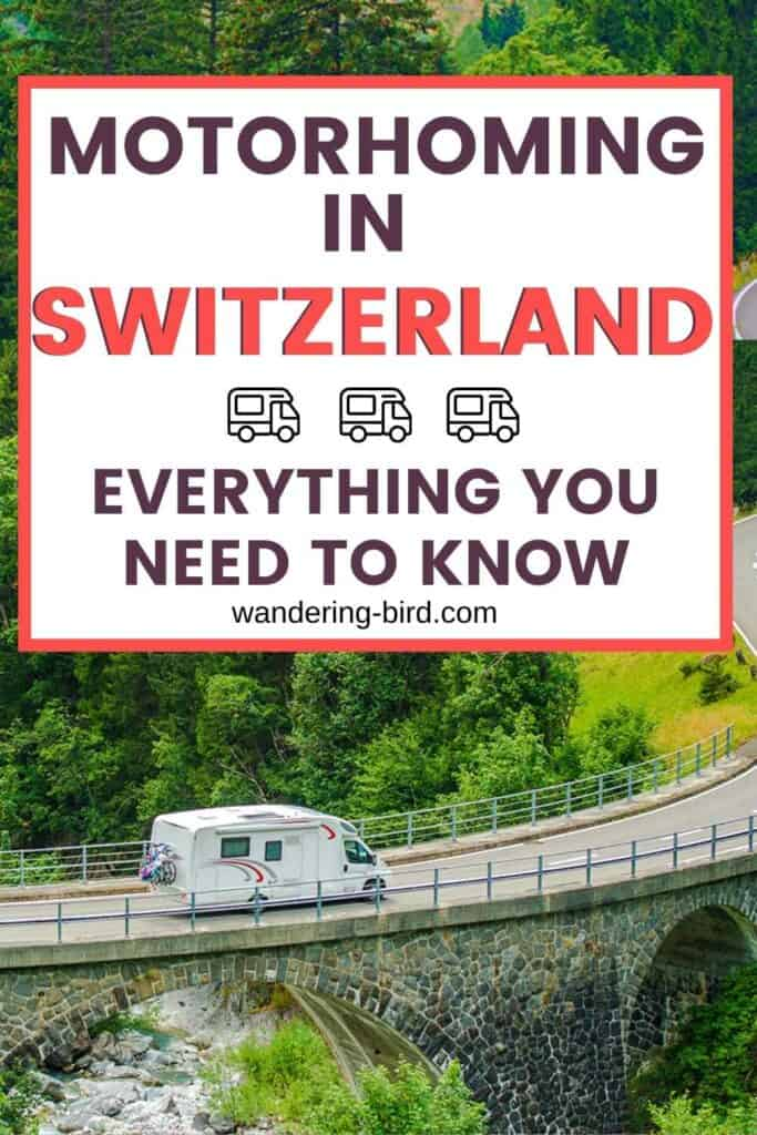 Planning a motorhome or campervan trip to Switzerland? Want to see some of the most beautiful places in Europe (Switzerland has some INCREDIBLE places to visit)? Here's everything you need to know to go motorhoming or campervanning in Switzerland.