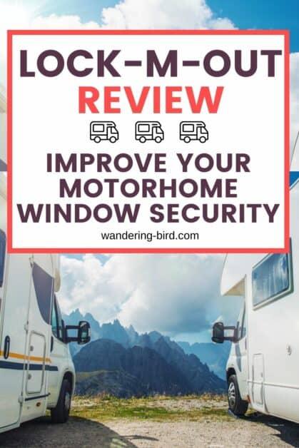 Lock M Out Review- motorhome window lock security- improve motorhome campervan and caravan window locks and security against thieves